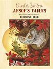 Charles Santore: Aesop's Fables Coloring Book (2016, Gebundene Ausgabe)