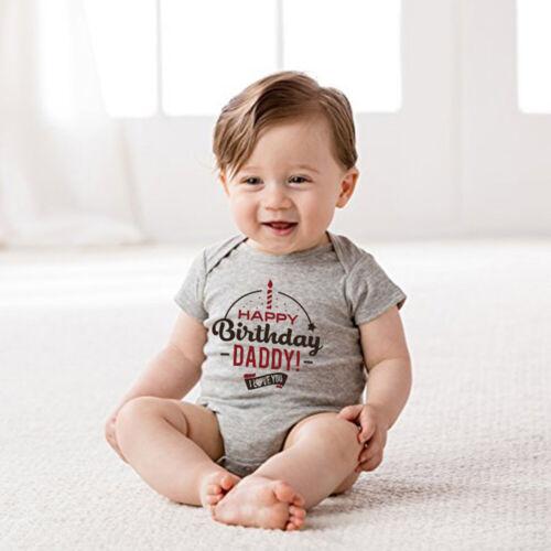 HAPPY BIRTHDAY DADDY!I LOVE YOU Funny Print Baby Kid Infant Bodysuit 0-24M New