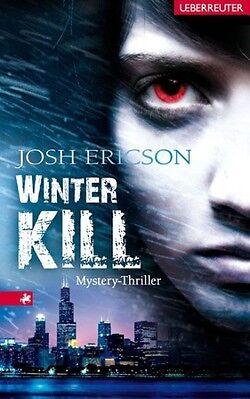 1 von 1 - Winterkill von Josh Ericson (2010, Taschenbuch)