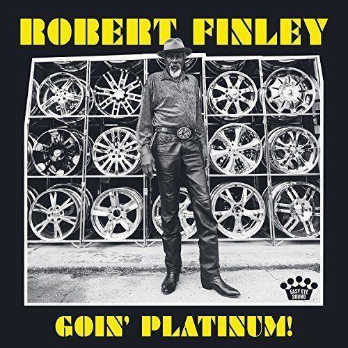 ROBERT FINLEY GOIN' PLATINUM! CD (2017)