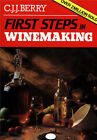 First Steps in Wine Making by C. J. J. Berry (Paperback, 1987)