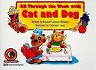 All Through the Week W/Cat & Dog by Rozanne Lanczak Williams (Paperback / softback, 1994)