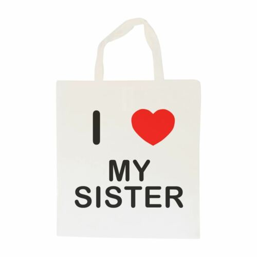 Cotton BagSize choice Tote Shopper or Sling I Love My Sister