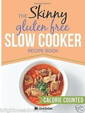 Skinny Gluten Free Slow Cooker Diet Cook Book Health Slim Weight Loss Nutrition