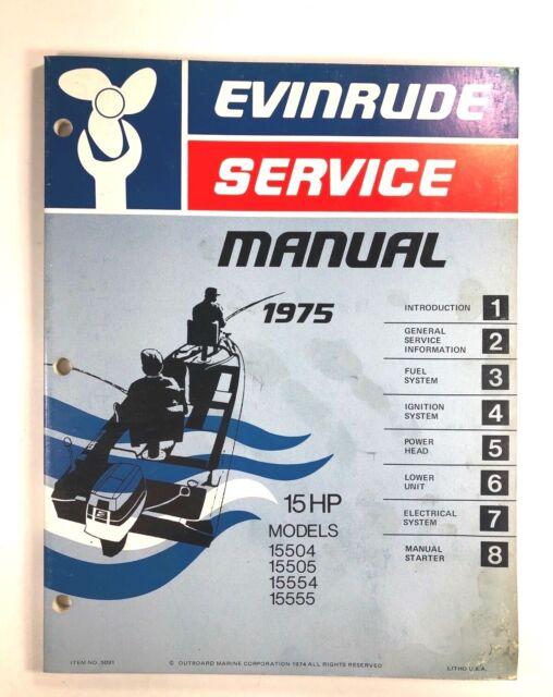 1975 Evinrude 15 Hp Omc Outboard Service Shop Repair
