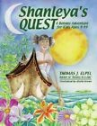 Shanleya's Quest: A Botany Adventure for Kids Ages 9 to 99 by Thomas J Elpel (Hardback, 2005)