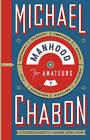 Manhood for Amateurs by Michael Chabon (Hardback, 2010)