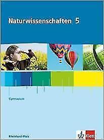 1 von 1 - Naturwissenschaften 5 Gymnasium Rheinland-Pfalz 9783120454014