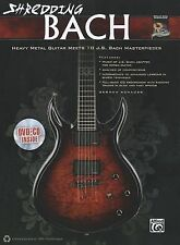Shredding Bach: Heavy Metal Guitar Meets 10 J. S. Bach Masterpieces (Book, CD &