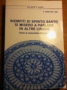 RIEMPITI-DI-SPIRITO-SANTO-SI-MISERO-A-PARLARE-IN-ALTRE-LINGUE-ecumenismo