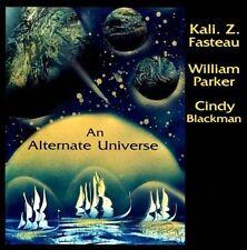 Kali Z. Fasteau - Alternate Universe [CD, 2011] William Parker - LIKE NEW