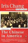The Chinese in America a Narrative History 9780142004173 by Iris Chang