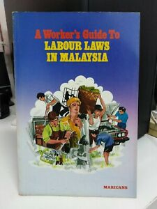 A-Worker-039-s-Guide-TO-LABOUR-LAWS-IN-MALAYSIA