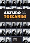 Arturo Toscanini von Paul Stefan (2015, Taschenbuch)