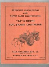 Allis Chalmers Ca 5 Tooth Coil Shank Cultivator Operating Instructions Manual