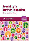 Teaching in Further Education: The Inside Story by Susan Wallace (Paperback, 2015)