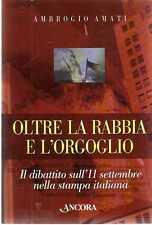 X5 Oltre la rabbia e l'orgoglio Ambrogio Amati Ancora ed. 2002