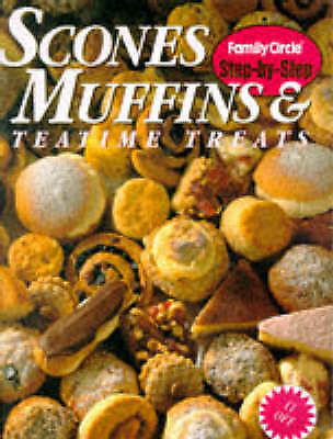 Scones, Muffins and Teatime Treats by Family Circle Editors (Book, 1998)