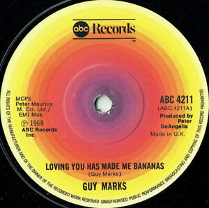 "Guy Marks – Loving You Has Made Me Bananas  -7"" Vinyl -1978 - ABC Records"