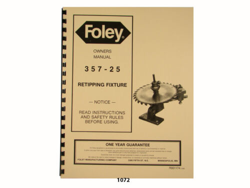 Foley Belsaw  Model 357-25 Retipping Fixture Owners Manual 1072