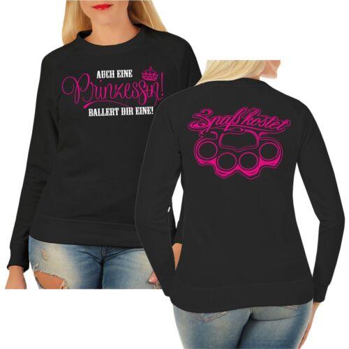 Frauen Damen Sweatshirt Auch eine Prinzessin ballert dir eine Pink frech Spruch