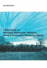 A Pilot Study on Municipal Wastewater Treatment Using a Constructed Wetland...