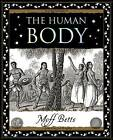 The Human Body by Moff Betts (Paperback, 2005)