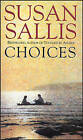 Choices by Susan Sallis (Paperback, 1997)