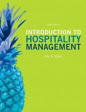 Introduction to Hospitality Management by John R. Walker and Josielyn T....