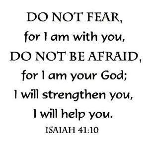 Isaiah  Do Not Fear Unmounted Rubber Stamp Christian Bible