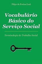Vocabulario Basico de Servico Social : Termos e Conceitos Da Intervenção...