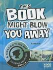 This Book Might Blow You Away: A Collection of Amazing Weather Trivia by Karen M Leet (Hardback, 2012)