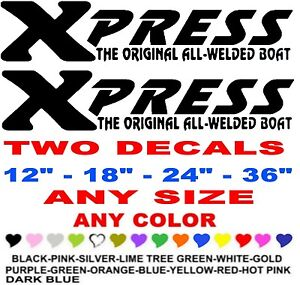 Xpress  X  Boats Boat stickers decals  ANY COLOR  ANY SIZE  fishing skiing