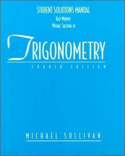 Trigonometry Student Solutions Manual 4e  -910  NEW