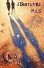 The Barrumbi Kids by Leonie Norrington (Paperback, 2002)
