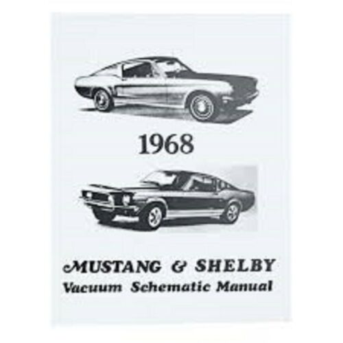 1968 FORD MUSTANG AND SHELBY GT350 GT500 VACUUM SCHEMATICS DIAGRAMS MANUAL