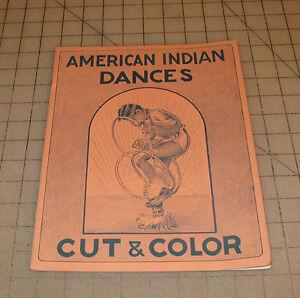 1952 AMERICAN INDIAN DANCES Cut & Color Book -- Very Scarce --