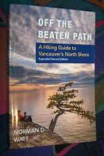 Vancouver Island, A Hiking Guide to Vancouver's North Shore, Off the beaten Path