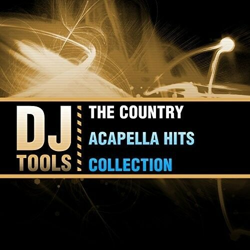 Country Acapella Hits Collection (mod) 0894232578228 by DJ Tools CD
