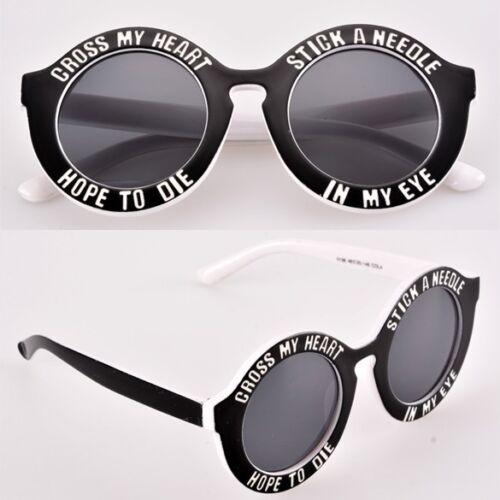 Fashion Cross My Heart Hope To Die Stick a Needle in My Eye Sunglasses Fun
