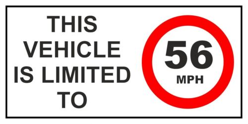 CAR VAN LORRY VINYL SELF ADHESIVE STICKERS 2 x THIS VEHICLE IS LIMITED TO 56MPH