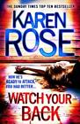 Watch Your Back von Karen Rose (2013, Gebundene Ausgabe)