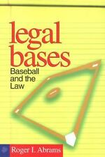 Abrams, Roger Legal Bases: Baseball And The Law