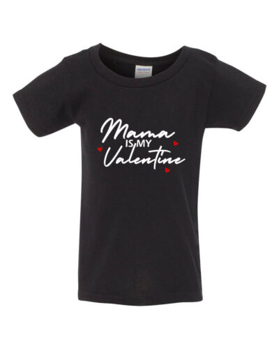 Youth Toddler Mama is My Valentine Shirt Valentine/'s Day Gift Mommy and Me Kids