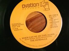 """THE KENDALLS 45 RPM """"When Can We Do This Again"""" & """"Pittsburgh Stealers"""" VG++"""