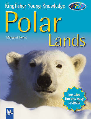 Hynes, Margaret, Polar Lands (Kingfisher Young Knowledge), Very Good Book