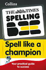 The Times Spelling Bee: Collins Spell Like a Champion by HarperCollins Publishers (Paperback, 2009)