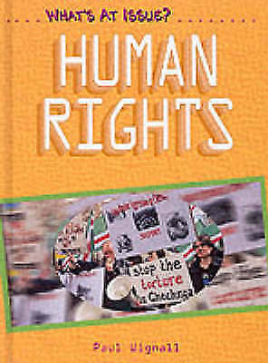 Wignall, Paul, What's at Issue? Human Rights Hardback, Very Good Book