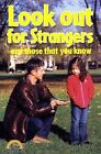 Look Out for Strangers by Paul Humphreys, Alex Ramsay (Paperback, 2003)