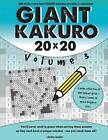 Giant Kakuro Volume 3: 100 20x20 Puzzles & Solutions by Clarity Media (Paperback / softback, 2016)
